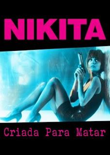 Nikita: Criada Para Matar – Legendado