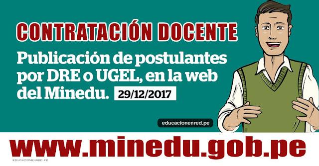 MINEDU: Lista de Postulantes para Contrato Docente, publicarán mañana Viernes 29 Diciembre (DRE - UGEL) www.minedu.gob.pe
