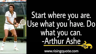 photo of Arthur Ashe and motivational quote by Arthur Ashe