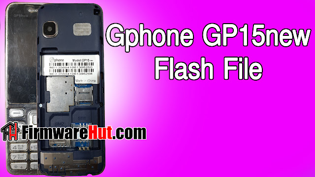 Gphone GP15new Flash File 6531E Tested (Official Stock Rom)