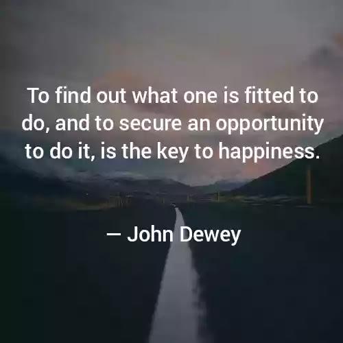 Quotes of John Dewey
