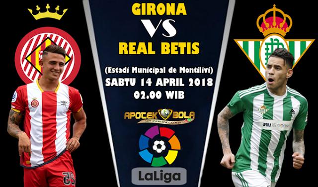 Prediksi  Girona vs Real Betis 14 April 2018