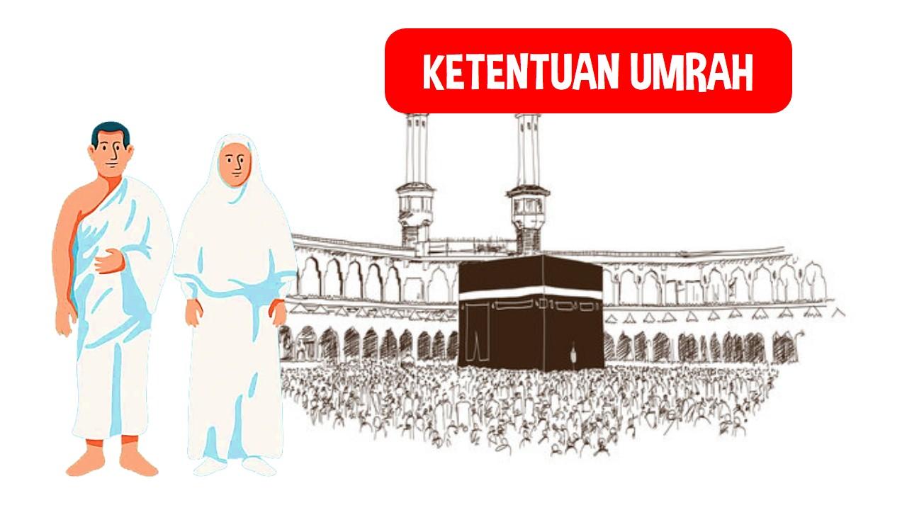Ketentuan dan Tatacara Umroh serta Perbedaan Haji dan Umroh