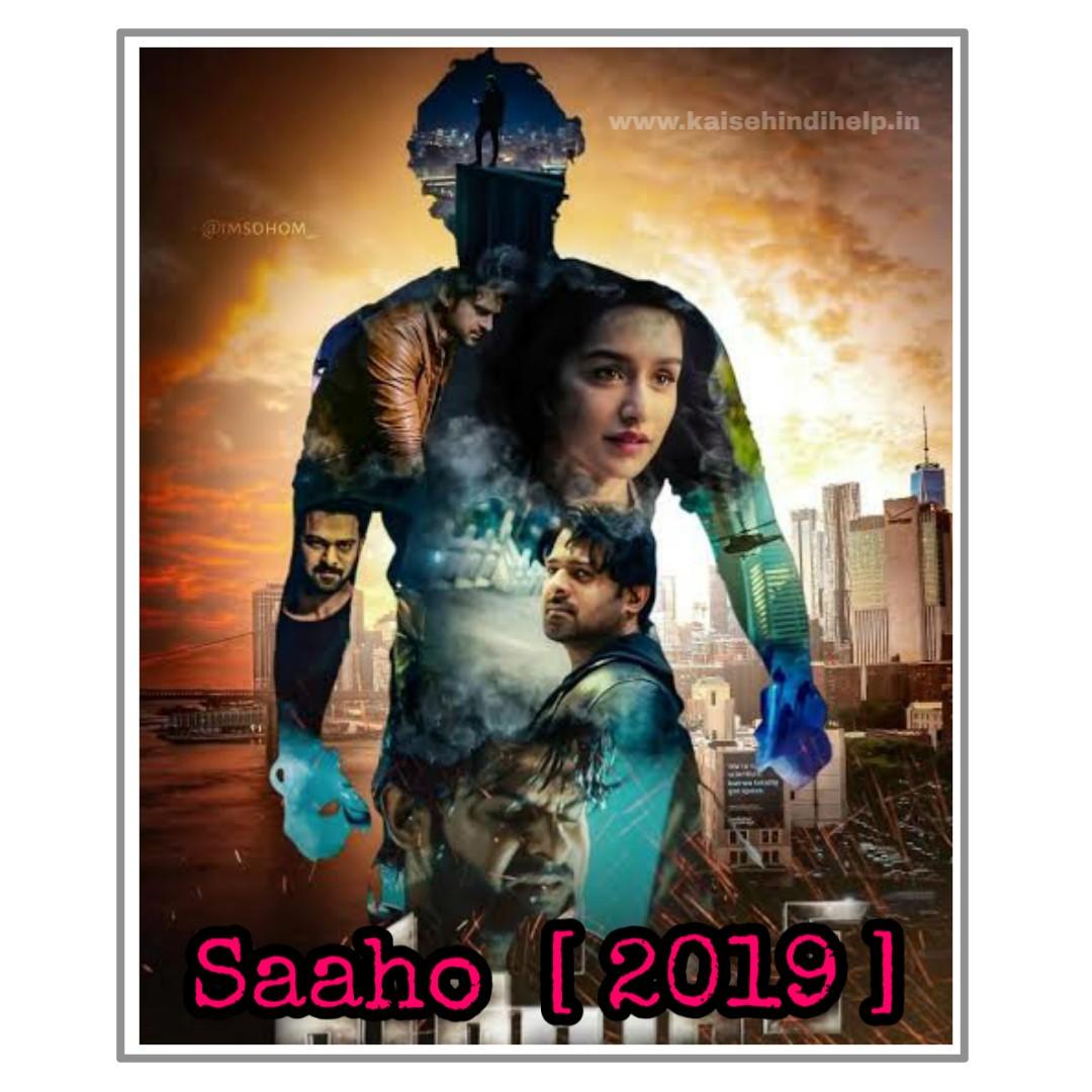 Prabhas New Movie Saaho Full Movie Hindi Dubbed