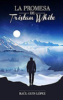 La promesa de Tristan White- Raul Cots Lopez