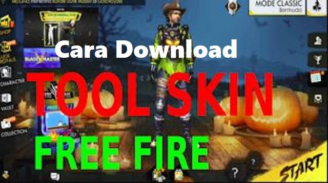 Cara Download Tool Skin Free Fire