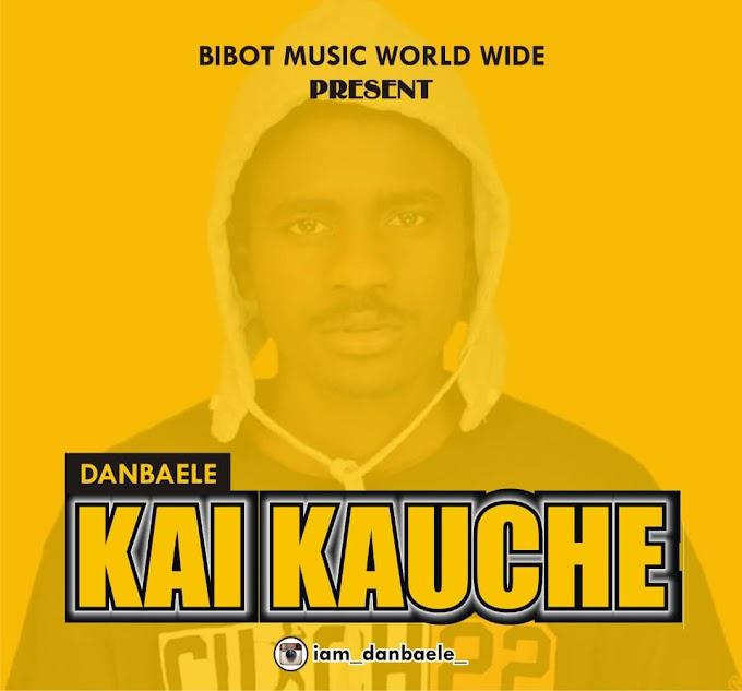 AUDIO + VIDEO: Danbaele – Kai Kauce #Arewapublisize