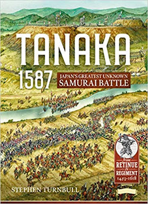 Tanaka 1587: Japan's Greatest Unknown Samurai Battle (Retinue to Regiment)