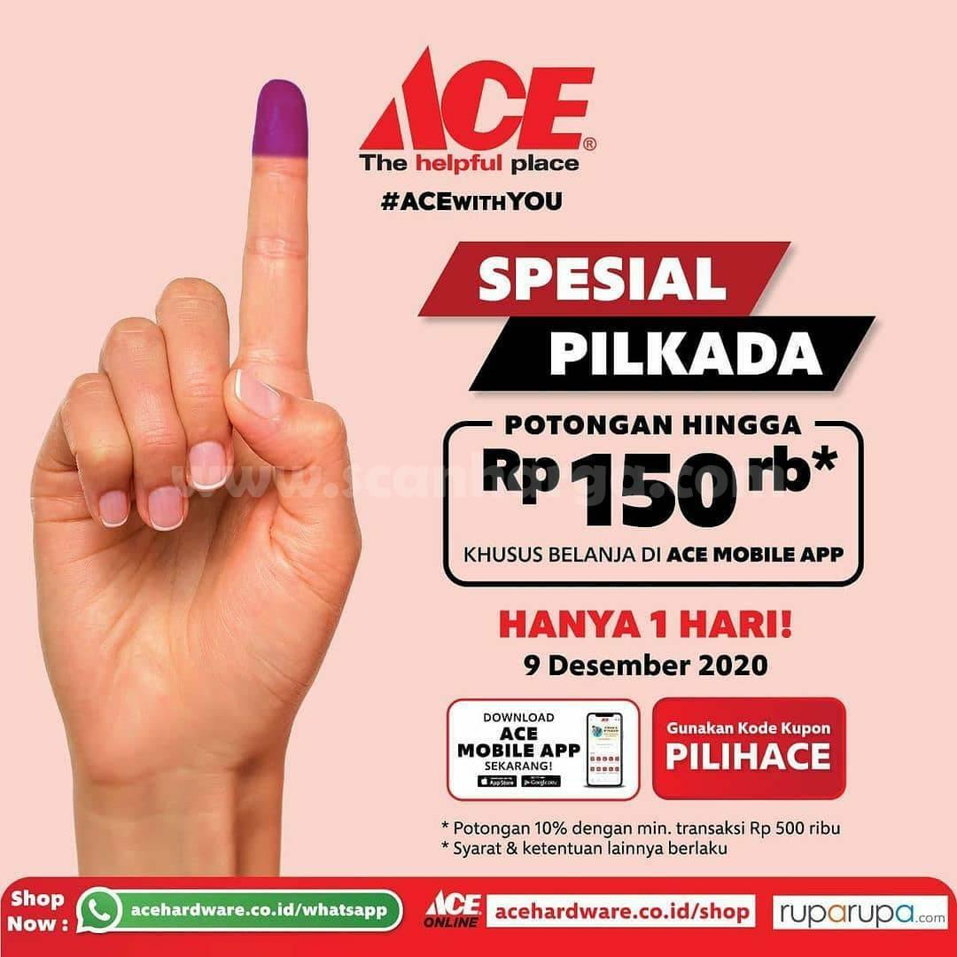 Promo Ace Hardware Pilkada - Potongan hingga Rp 150.000