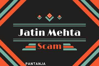 Jatin Mehta scam explained। Detail analysis of jatin mehta scam।