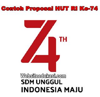 Proposal HUT Ke 74 RI Tahun 2019 | Websiteedukasi.com