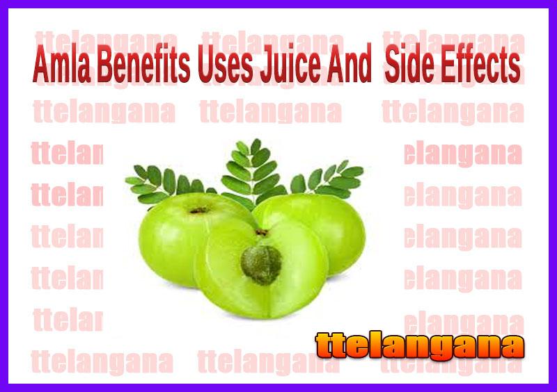Amla Benefits Uses Juice And  Side Effects