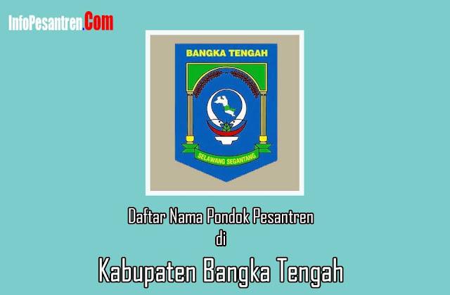 Daftar Pondok Pesantren di Kabupaten Bangka Tengah