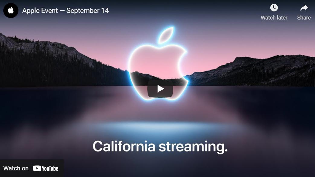 Apple September 14 2021 Event Livestreaming Apple iPhone 13