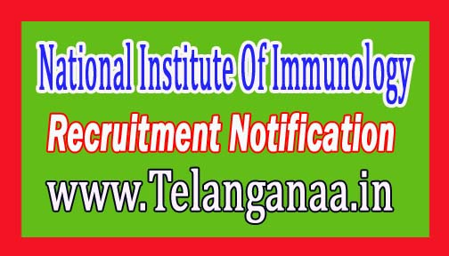 National Institute Of Immunology NII Recruitment Notification 2017