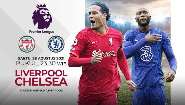 Link Live Streaming Liverpool vs Chelsea Liga Inggris