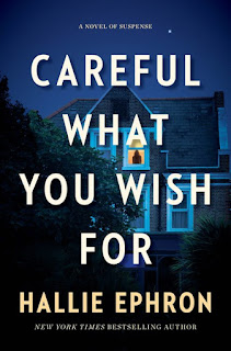 review of Careful What You Wish For by Hallie Ephron