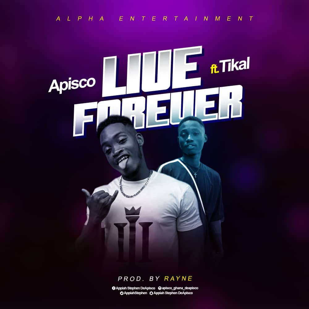 [AUDIO] Apisco - Live Forever Prod. by Rayne