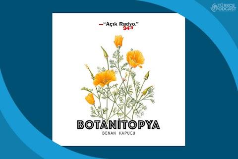 Botanitopya Podcast