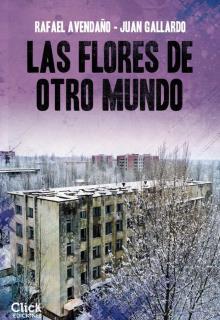 Las flores de otro mundo - Juan Avendaño