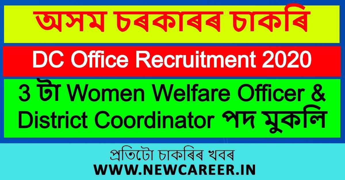 DC Office Recruitment 2020, Morigaon : Apply For 3 Women Welfare Officer & District Coordinator Post