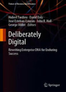 Deliberately Digital: Rewriting Enterprise DNA For Enduring Success