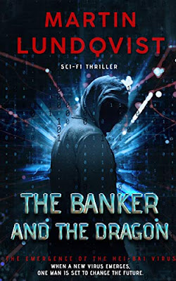 Guest Interview with Martin Lundqvist, Author of The Banker and the Dragon
