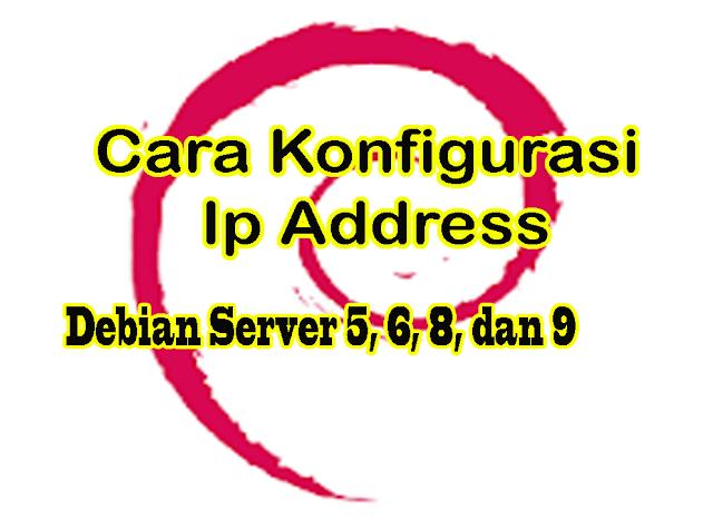 Cara Konfigurasi IP Address di Debian Server