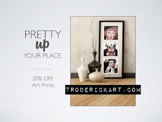 20% off art prints Coupon code PRETTYWALLS troderickart.com