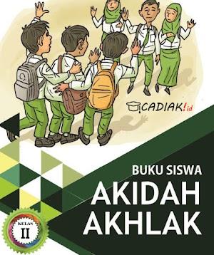 Buku Akidah Akhlak Kelas 2 Mi Kurikulum 2013 Revisi 2019 TERUPDATE