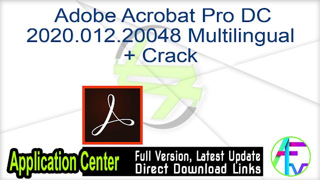 Adobe Acrobat Pro DC 2020.012.20048 Multilingual + Crack