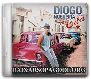 CD Diogo Nogueira - Ao Vivo em Cuba (2012)