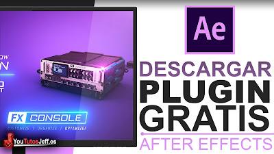 Descargar FX Console After Effects, Plugin Gratis