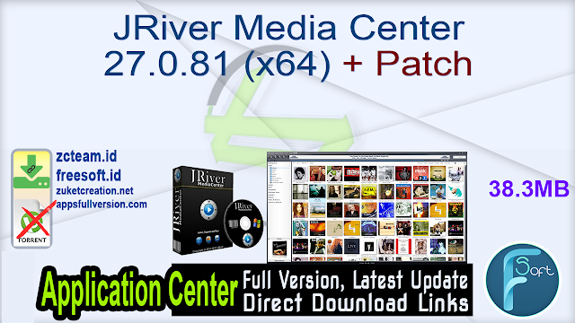 JRiver Media Center 27.0.81 (x64) + Patch