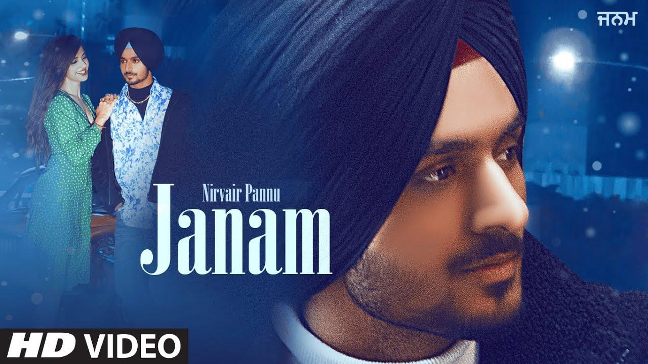Janam Lyrics Nirvair Pannu Punjabi Song