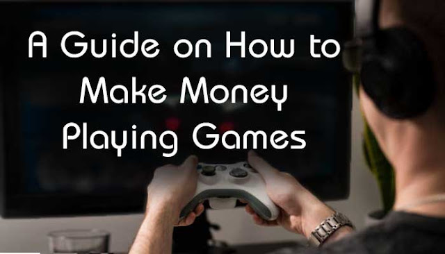 A Guide on How to Make Money Playing Games: eAskme