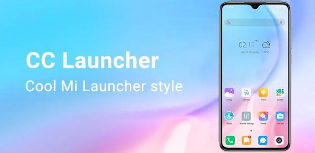 تنزيل Cool Mi Launcher - CC Launcher 2020 - تطبيق Xiaomi Launcher Simulator لنظام الاندرويد