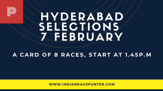 Hyderabad Race Selections 7 February