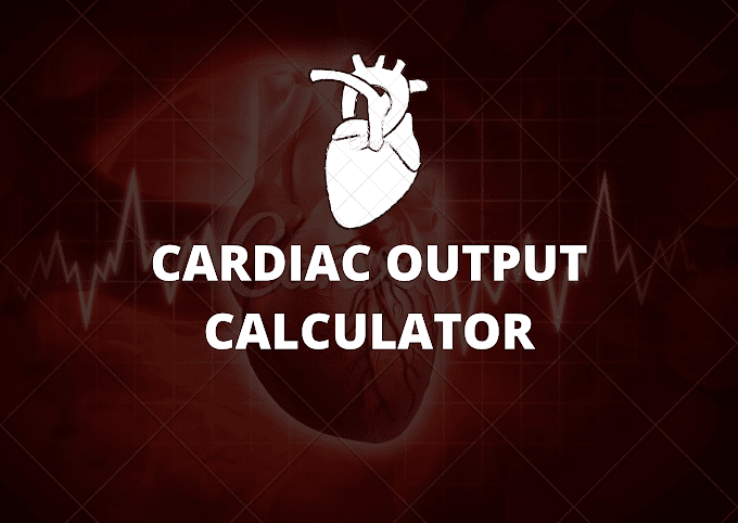 cardiac output calculator - calculate your cardiac output