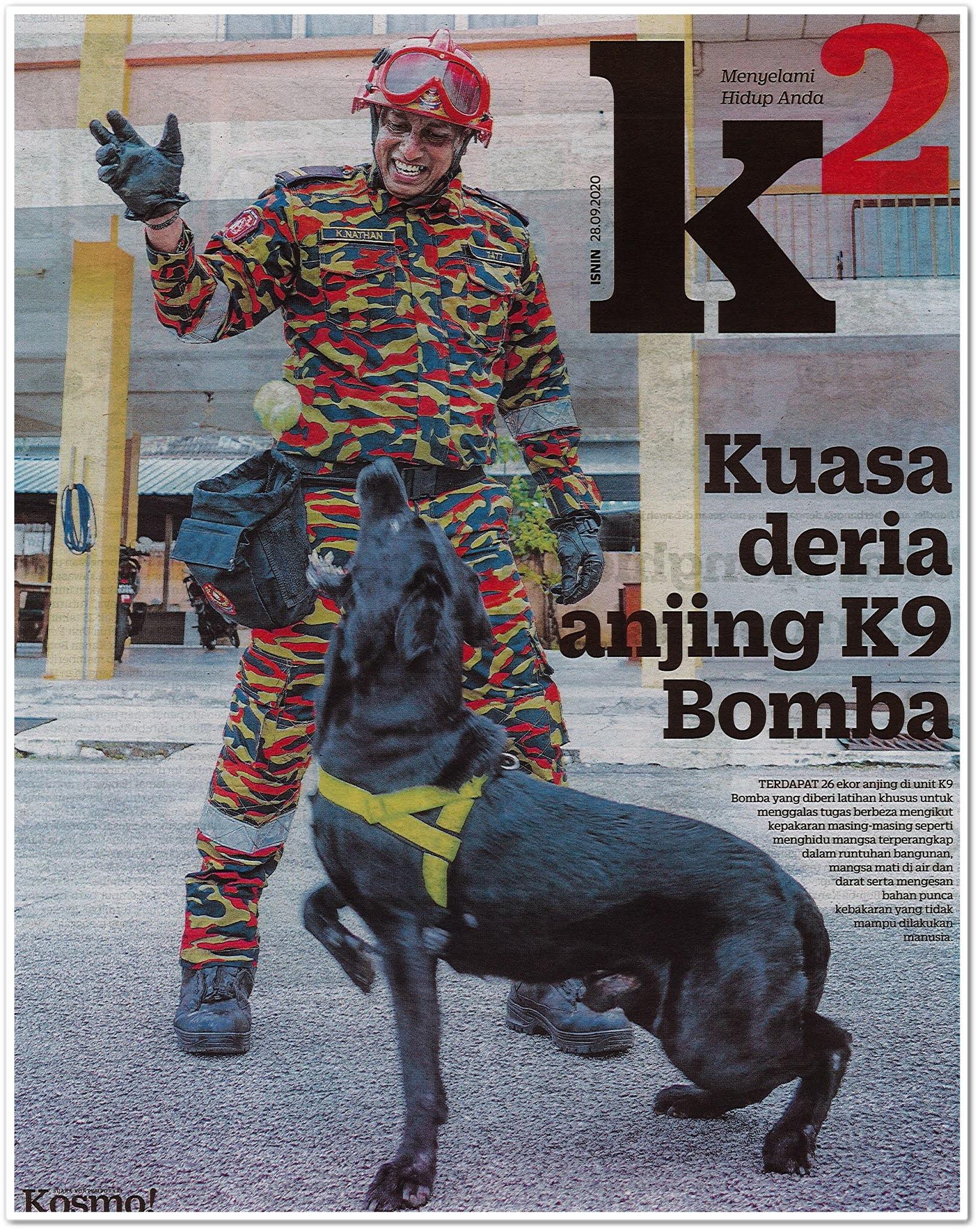Kuasa deria anjing K9 Bomba - Keratan akhbar Kosmo! 28 September 2020