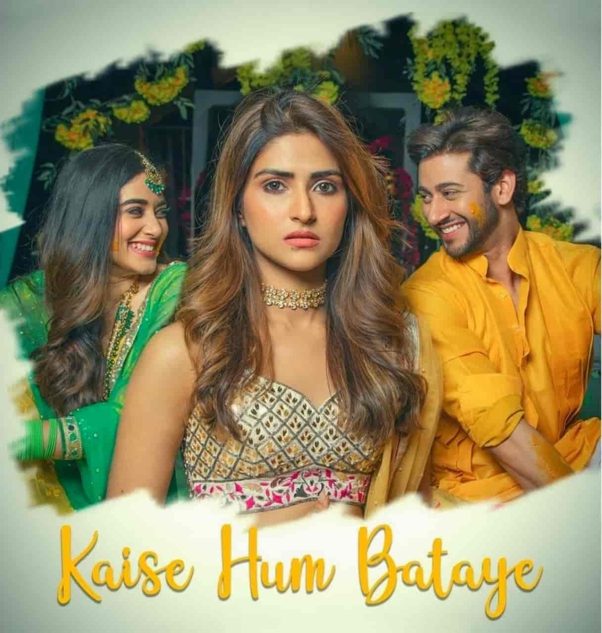 Kaise Hum Bataye Hindi Song Lyrics Nikhita Gandhi Ft. Pranutan Bahl