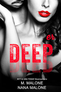 Deeper by M. Malone and Nana Malone