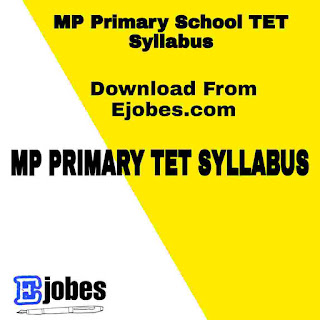 MP Primary School TET Syllabus 2020 - Download PDF