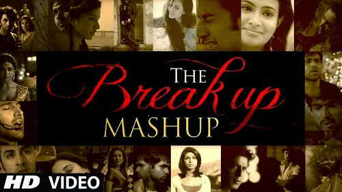 the break up mashup full video