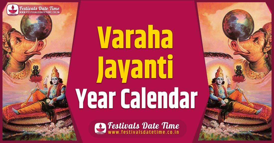 Varaha Jayanti Year Calendar, Varaha Jayanti Festival Schedule