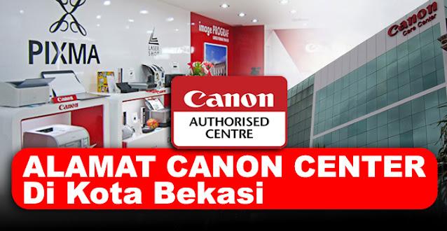 canon center, canon center bekasi, canon service center bekasi, service center canon bekasi, alamat service printer canon bekasi, service center resmi printer canon bekasi, canon printer service center bekasi