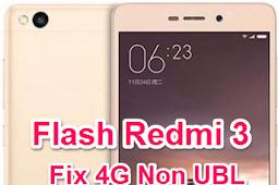 Cara Flash Redmi 3 Ido Fix 4G tanpa UBL via Fastboot