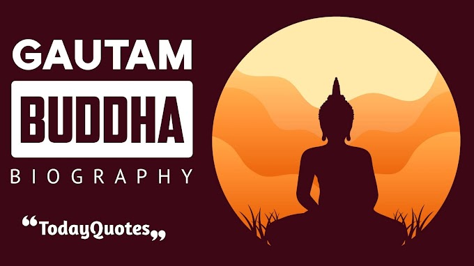 Gautam Buddha short biography with some unknown information