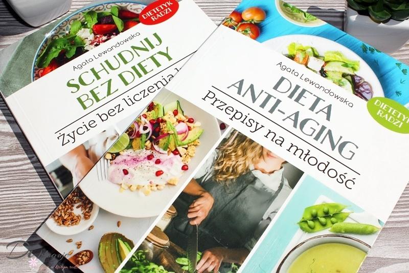 Schudnij bez diety i Dieta anti-aging, czyli najnowsze książki Agaty Lewandoweskiej - recenzja