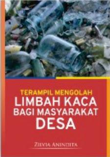 Terampil Mengolah Limbah Kaca Bagi Masyarakat Desa